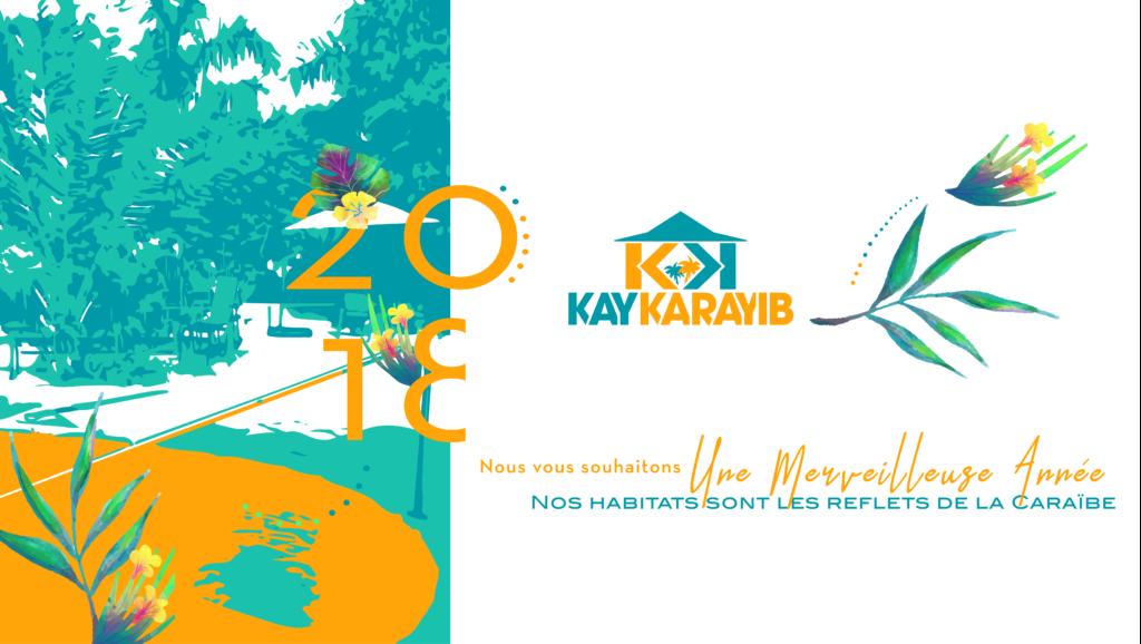 Bonne année 2018 avec Kay Karayib
