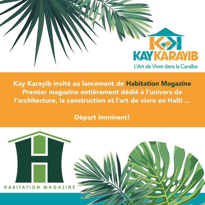 Kay Karayib invité par Habitation Magazine en Haïti